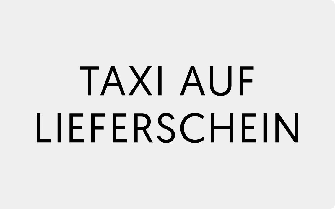 Taxi auf Lieferschein
